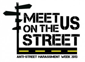 Anti Street Harassment Week 2013