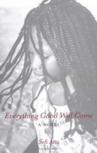 Everything Good Will Come book cover
